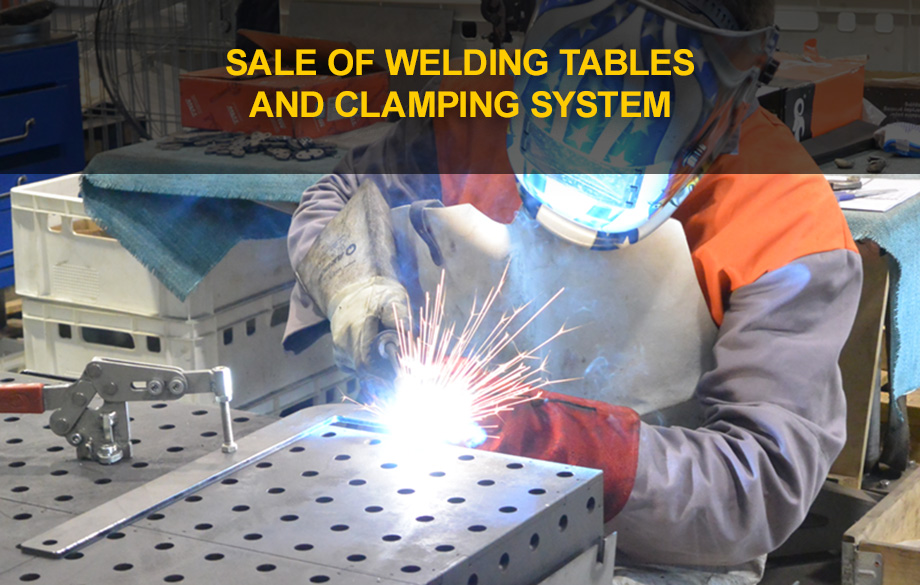 Sale of welding tables and clamping system